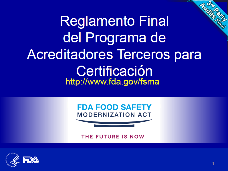 4. FSMA 3rd Party Cert Final Rule-Spanish-MX